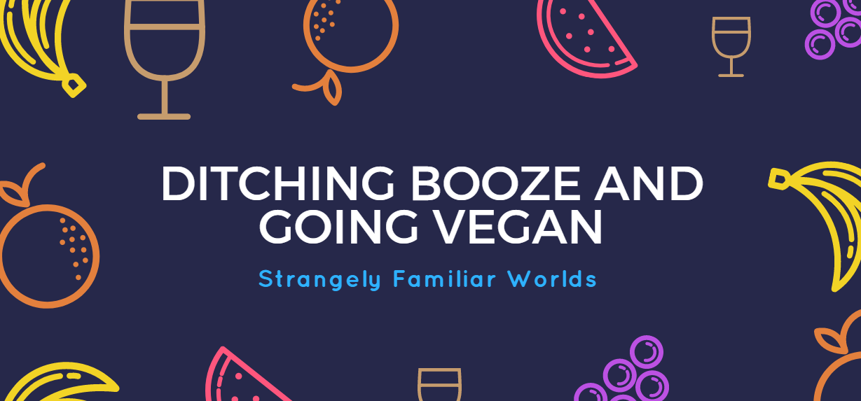Booze and Going Vegan Header
